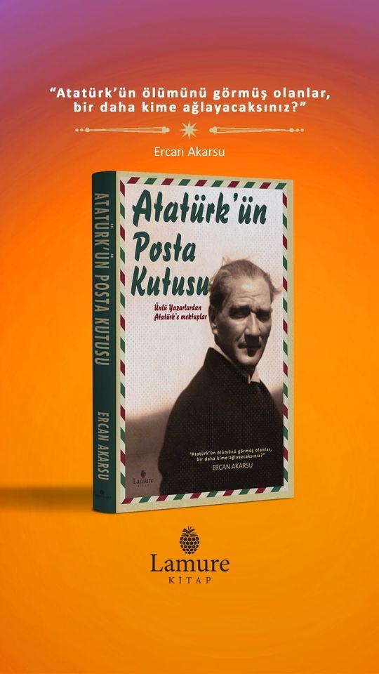 Atatürk'e yazılmış en özel yazılar